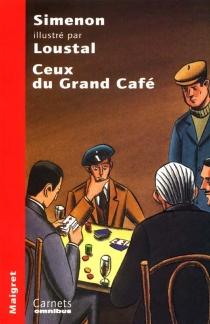 Ceux du Grand Café - GeorgesSimenon