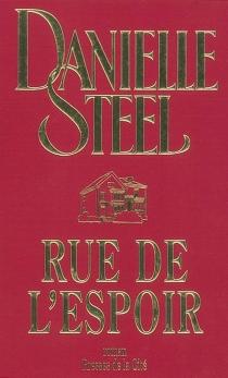 Rue de l'espoir - DanielleSteel