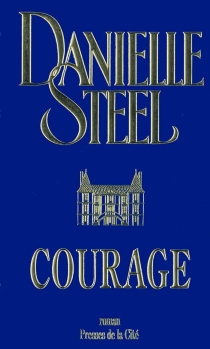 Courage - Danielle Steel