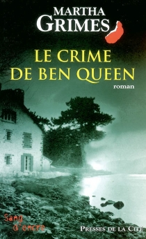 Le crime de Ben Queen - MarthaGrimes