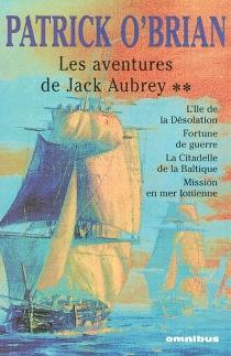 Les aventures de Jack Aubrey | Volume 2 - PatrickO'Brian