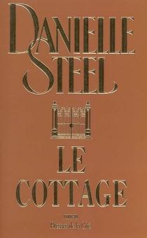 Le cottage - DanielleSteel