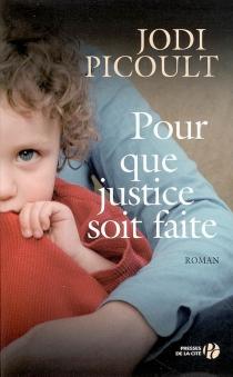 Pour que justice soit faite - JodiPicoult