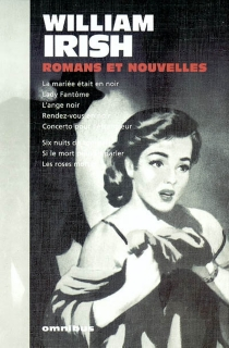 Romans et nouvelles - William Irish