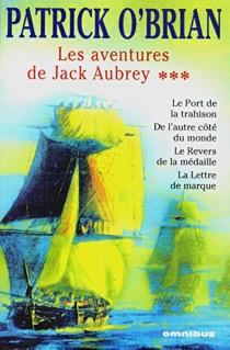 Les aventures de Jack Aubrey | Volume 3 - PatrickO'Brian
