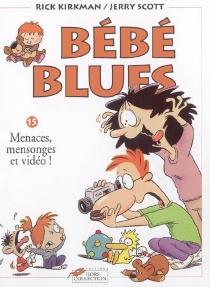 Bébé blues - RickKirkman
