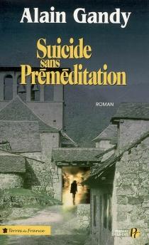 Suicide sans préméditation - AlainGandy