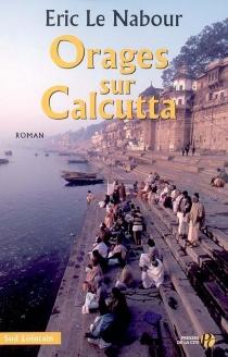 Orages à Calcutta - ÉricLe Nabour