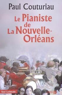 Le pianiste de La Nouvelle-Orléans - PaulCouturiau