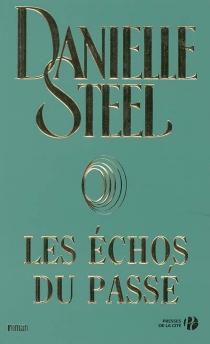 Les échos du passé - DanielleSteel