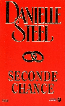 Seconde chance - Danielle Steel