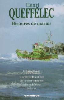 Histoires de marins - HenriQueffélec