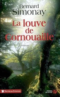 La louve de Cornouaille - BernardSimonay