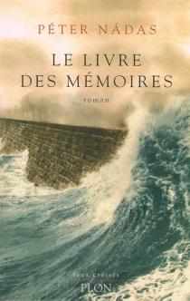 Le livre des mémoires - PéterNadas
