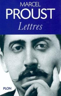 Lettres : 1879-1922 - MarcelProust