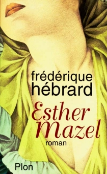 Esther Mazel - FrédériqueHébrard
