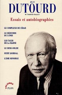 Essais et autobiographies - JeanDutourd