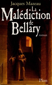 La malédiction de Bellary - Jacques Mazeau