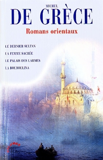 Romans orientaux - Michel