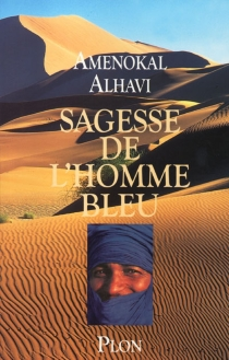 Sagesse de l'homme bleu - AmenokalAlhavi