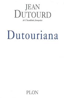 Dutouriana - JeanDutourd