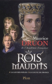 Les rois maudits - Maurice Druon