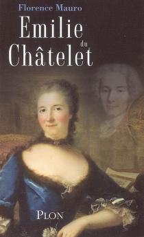 Emilie Du Châtelet - FlorenceMauro