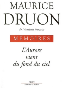 Mémoires - Maurice Druon