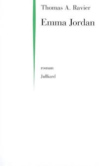 Emma Jordan : moeurs du béton - Thomas A.Ravier