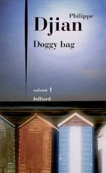 Doggy bag - Philippe Djian