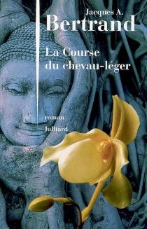 La course du chevau-léger - Jacques AndréBertrand