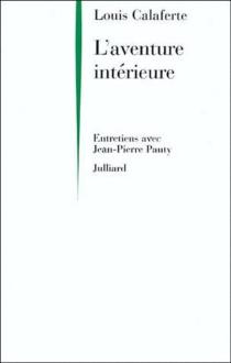 L'aventure intérieure : entretiens avec Jean-Pierre Pauty - LouisCalaferte