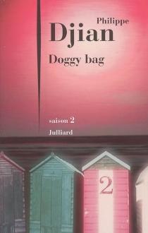 Doggy bag - PhilippeDjian