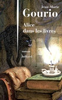 Alice dans les livres - Jean-MarieGourio
