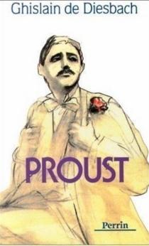 Proust - Ghislain deDiesbach