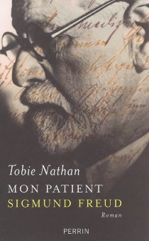 Mon patient Sigmund Freud - TobieNathan