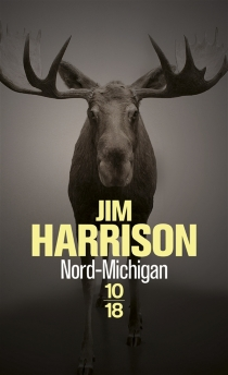Nord-Michigan - JimHarrison