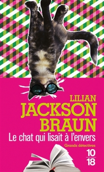 Le chat qui lisait à l'envers - Lilian JacksonBraun