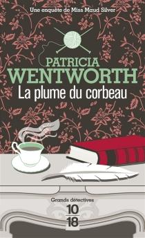 La plume du corbeau - PatriciaWentworth