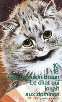 Le chat qui jouait aux dominos - Lilian JacksonBraun