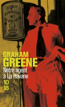 Notre agent à La Havane - GrahamGreene