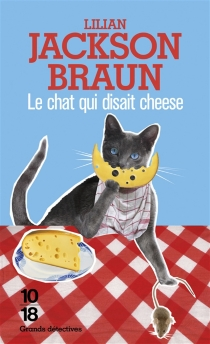 Le chat qui disait cheese - Lilian Jackson Braun