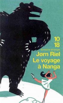 Le voyage à Nanga : un racontar exceptionnellement long - JornRiel