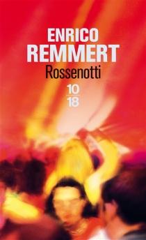 Rossenotti - EnricoRemmert