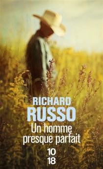 Un homme presque parfait - RichardRusso