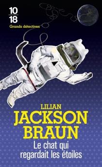 Le chat qui regardait les étoiles - Lilian JacksonBraun