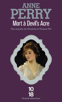 Mort à Devil's Acre - AnnePerry