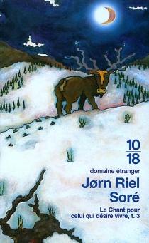 Le chant pour celui qui désire vivre - JornRiel