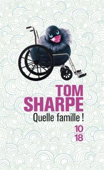 Quelle famille ! - TomSharpe