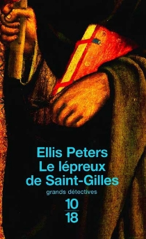 Le lépreux de Saint-Gilles - Ellis Peters